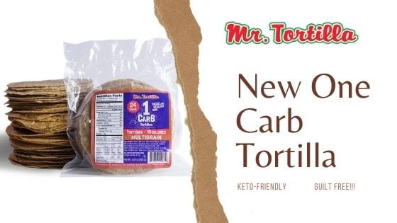 mr. tortilla one carb